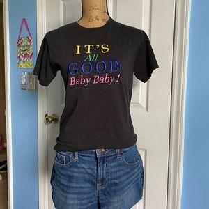 """It's all good Baby Baby"" Tee"